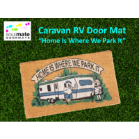 Caravan RV Door Mat - Home Is Where We Park It