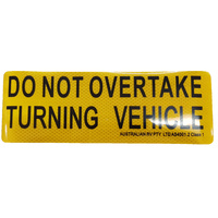 New Do Not Overtake Turning Vehicle Sticker